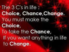 Inspirational Quotes: 3 C's in Life.... I need to do a better job of following good advice.