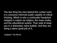 cool Zeitgeist quote politics conspiracy illuminati -c87.jpg...by http://dezdemoonquotes4u.gdn