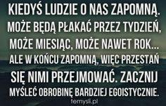 Kiedyś ludzie o nas zapomną Nasa, Coaching, Periodic Table, Wisdom, Humor, Funny, Quotes, Polish, Life