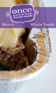 Whole Foods March 2013 Freezer Menu | Once A Month Mom