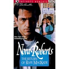 The Return of Rafe MacKade by Nora Roberts. Ten years after disappearing from Antietam, Maryland, the bad boy has returned. Cleaned up and successful now--and still dangerously good-looking--Rafe MacKade sets the town on fire, and tongues wagging.