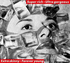Super rich/Ultra gorgeous/Extra skinny/Forever young by Barbara Kruger, 1997 Barbara Kruger Art, Diane Arbus, A Level Art, Feminist Art, Art Database, Conceptual Art, Artwork Design, Art Blog, Art History
