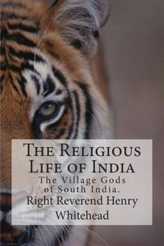 The Religious Life of India: The Village Gods of South India.