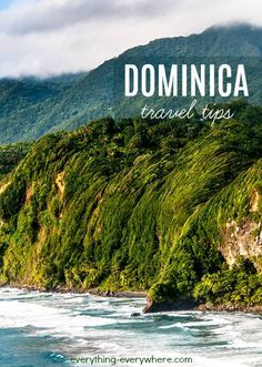 """Dominica is an island nation in the Caribbean's Lesser Antilles region. It is nicknamed as the """"Nature Isle of the Caribbean"""" due to its unspoiled natural attractions. Plan your trip to Dominica with these useful travel tips."""