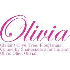I wanna name my daughter Olivia :) Olivia And Joy, Olivia Grace, Baby Girl Names, Baby Girls, Name Photo, What Is Your Name, Names With Meaning, Always Love You, Loving Someone