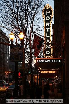 Portland Sign, Heathman Hotel, Broadway, Schnitzer Concert Hall