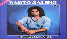 Bartô Galeno 1990 - Completo