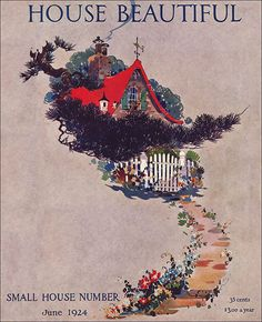 1924 House Beautiful Cover Art by American Vintage Home, via Flickr