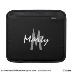 Black Gray and White Monogram with Name iPad Sleeves