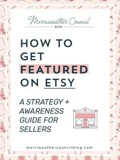 When Etsy highlights your shop, views are likely to surge, sales can increase exponentially, and your business can generate new, fresh leads for all sorts of opportunities. Click here to get the guide now! #merriweathercouncil #jointhecouncil #sellingonetsy #etsytips #howtogetfeaturedonetsy