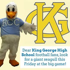 Dear King George High School football fans look for a giant seagull this Friday at the big game against Caroline! #fridaynightlights #kinggeorge #rappahannock #community #college #comm_college