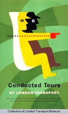 Conducted tours, by Tom Eckersley, 1957 - London Transport Museum Vintage Advertising Posters, Vintage Advertisements, Vintage Ads, Vintage Posters, Vintage Typography, Graphic Design Typography, Graphic Design Illustration, Graphic Art, Retro Illustration