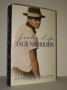 Jack's Life, A Biography of Jack Nicholson by Patrick McGilligan; Film and Movie Progressive Books and Blogs at fah451bkswordpress.com