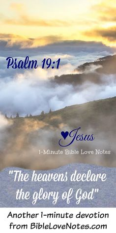 This 1-minute devotion will encourage you to take an extra look around so you can see and hear God's messages in Creation.