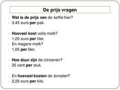 De prijs vragen / Demander le prix Dutch Language, Study Motivation, Languages, Grammar, Presentation, Teacher, Learning, School, Kids