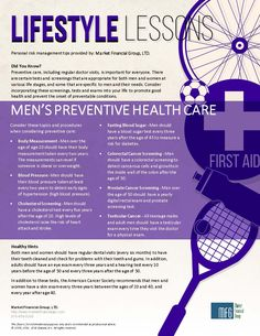 This flyer provides an overview of men's preventive screenings, tests and exams to promote good health.