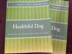 Healthful Dog Journalzine Learn about natural holistic alternatives for keeping your beloved pet happy & healthy Http://www.healthfuldog.co.uk