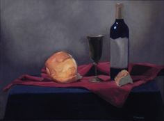 """Wine, Bread, Cup"" 24""x18"" Oil on canvas #StillLife #oilpaint #fineart https://www.facebook.com/ChristinaGrachekArt"