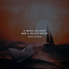 A smooth sea never made skilled sailor. via (http://ift.tt/2t4ttyt)