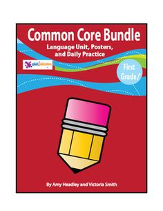 Our Grade Common Core Language Bundle includes everything you need to teach the Grade Common Core Language Standards: A Grade CC Language Unit, Grade Daily Language Practice/Bell Work, and a set of full color posters. Singular And Plural Nouns, Possessive Nouns, Common Core Curriculum, Common Core Ela, Grade 1, Second Grade, Common Core Posters, Simple And Compound Sentences, Present Tense Verbs