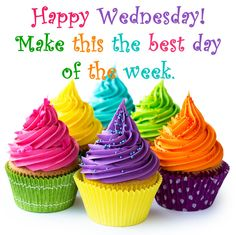 Decorating cupcakes can be easier than you may think! Try these ideas for cupcakes that are creative and have a WOW factor that will please even the pickiest of eaters! Just bake your favorite cupcake. Happy Wednesday Images, Wednesday Greetings, Wednesday Hump Day, Good Morning Wednesday, Wacky Wednesday, Wonderful Wednesday, Good Morning Happy, Good Morning Quotes, Happy Day