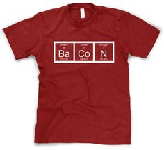 The Chemistry Of Bacon T Shirt -@- http://geekarmory.com/the-chemistry-of-bacon-t-shirt/