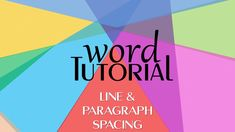 Word 2016 Tutorial | Line and Paragraph Spacing
