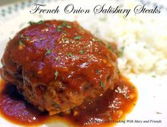 Cooking With Mary and Friends: French Onion Salisbury Steak Recipes Using Hamburger, Hamburger Dishes, Beef Dishes, Turkey Dishes, Side Dish Recipes, Meat Recipes, Dinner Recipes, Cooking Recipes, Dinner Ideas