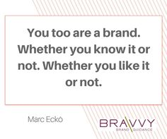 "#MondayMotivation – ""You too are a brand. Whether you know it or not. Whether you like it or not."" – Marc Eckō"
