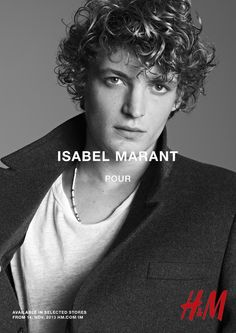 Niels Schneider (You And The Night) // Isabel Marant for H&M Isabel Marant, Video Photography, Fashion Photography, Niels Schneider, Because I Love You, Advertising Campaign, Gossip, Fashion Brands, How To Look Better
