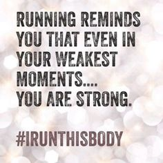 Love this hashtag #IRunThisBody