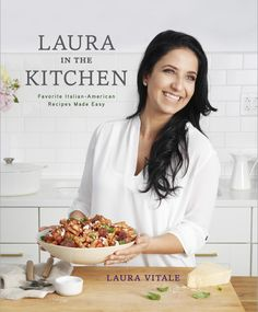 Laura in the Kitchen by Laura Vitale on iBooks