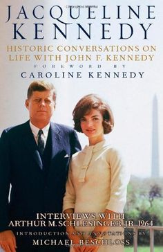 Jacqueline Kennedy: Historic conversations on life with John F. Kennedy  by Caroline Kennedy, Michael Beschloss. $60.00 #books