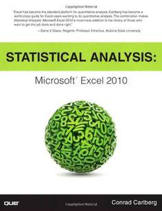 Statistical Analysis: Microsoft Excel 2010 by Conrad Carlberg http://www.amazon.com/dp/0789747200/ref=cm_sw_r_pi_dp_zGpVvb1FNRRF8