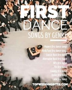 Top 5 First Dance Wedding Songs Listed by Genre. The Complete First Dance List. Top 5 First Dance Wedding Songs Listed by Genre. The Complete First Dance List to plan your wedding music. 1st Dance Wedding Songs, Unique Wedding Songs, Best First Dance Songs, Country Wedding Songs, Wedding Song List, Wedding Playlist, Wedding Music, Wedding Blog, Wedding Reception