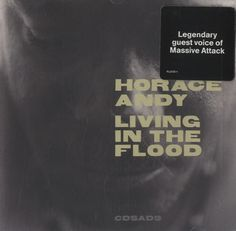 Horace Andy Living In The Flood 1999 UK CD album CDSAD9: HORACE ANDY Living In The Flood (1999 UK 13-track CD album from the man better…