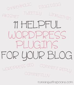 . 11 helpful wordpress plugins for your blog . - . running with spoons .via @Running With Spoons