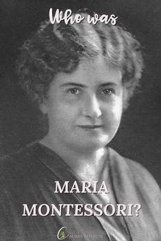 Maybe you've heard the word Montessori, or you know about the schools and the method of education--but what do you know about Maria herself? We're talking about the amazing scientist who developed the scientific pedagogy we call The Montessori Method. Gentle Parenting, Parenting Hacks, Maria Montessori, Exercise For Kids, Child Development, I Smile, Bedtime, Schools, Homeschool