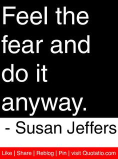 """Quick Write"" Steps: #1 Copy the quote. #2  Explain it. #3 Give a personal example. #4 Begin the last sentence with Maybe… or Perhaps…  #5 Add a title. Feel the fear and do it anyway. - Susan Jeffers #quotes **Standards:  W2, W10, L2 (using quotes, punctuating quotes, using transitions/phrases/clauses to show relationships between ideas, concluding with a reflection)  Lesson source: http://pinterest.com/elaseminars/"