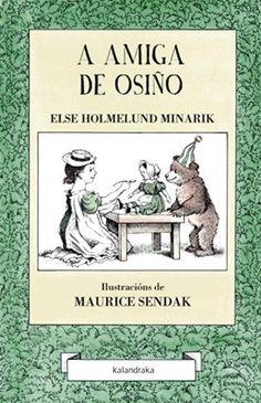 A Visita de Osiño / Else Holmelund Minarik ; ilustracións de Maurice Sendak ; [tradución, Sandra Senra Gómez e Óscar Senra Gómez]