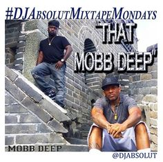 "Mobb Deep Wants Y'all To Know, ""That Mobb Deep""!"