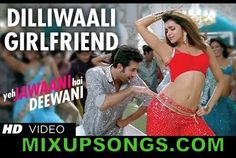 DilliWaali-Girlfriend-Official-Video-Song-Yeh Jawani Hai Deewani_Mixupsongs.com