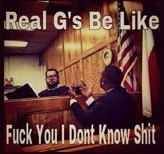 Real G's be like