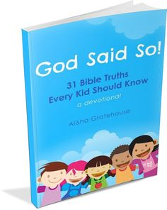 God Said So! eBook - 31 Bible truths every child should know