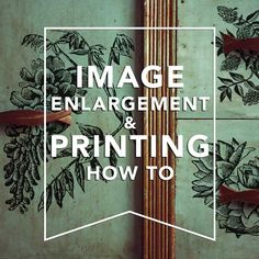 ENLARGE IMAGES AND PRINT FOR LARGE SCALE TRANSFERS - SIMPLE 2 STEP METHOD |  http://www.freevintagevectors.com/p/image-enlargement.html