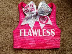 I Woke Up Like This, Flawless Sports Bra and Cheer Bow Etsy.com/shop/ChampionCheerBows #cheerbows #championcheerbows #flawless #iwokeuplikethis