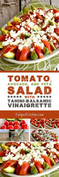 This Tomato, Avocado, and Feta Salad with Tahini-Balsamic Vinaigrette is extra amazing because of the Tahini-Balsamic Vinaigrette; how can you go wrong with this combination of flavors and a salad that's low-carb, gluten-free, vegetarian, and South Beach Diet friendly? [found on KalynsKitchen.com]