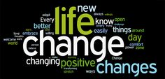 Life Changes...we must change with it!