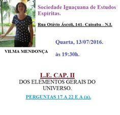 Sociedade Iguaçuana de Estudos Espíritas Convida para a sua Palestra Pública - Nova Iguaçu – RJ - http://www.agendaespiritabrasil.com.br/2016/07/13/25087/