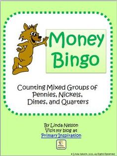 Here's a money bingo game where students can practice counting groups of pennies, nickels, dimes, and quarters.